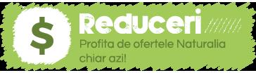 Reduceri Naturalia